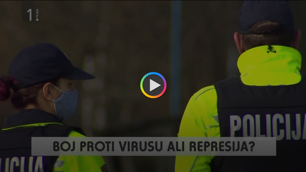 Boj proti virusu ali represija? Tednik RTVSLO